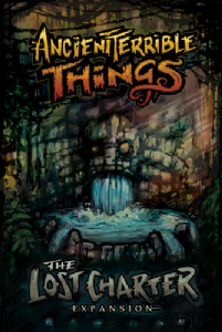 Ancient Terrible Things : The Lost Charter Expansion